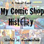 • • • My Comic Shop History