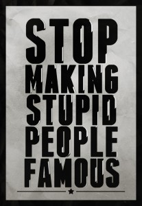 stop-making-stupid-people-famous-75b4bb74-sz850x1230-animate